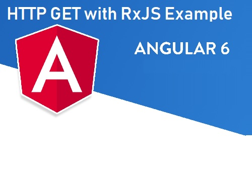 JSFeeds - Example of HTTP Get With RxJS Observable in Angular 6